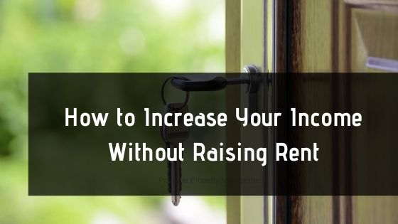how to increase your income without raising rent